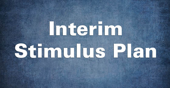 Interm Stimulus Plan