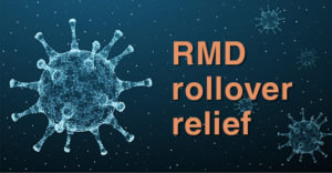 RMD Rollover Relief